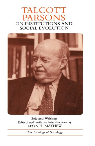 9780226647494: Talcott Parsons on Institutions and Social Evolution: Selected Writings (Heritage of Sociology Series)