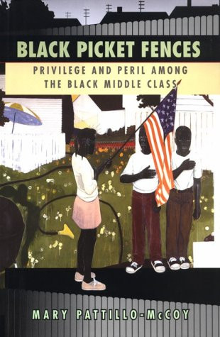 9780226649283: Black Picket Fences: Privilege and Peril among the Black Middle Class