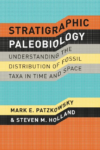 9780226649382: Stratigraphic Paleobiology: Understanding the Distribution of Fossil Taxa in Time and Space