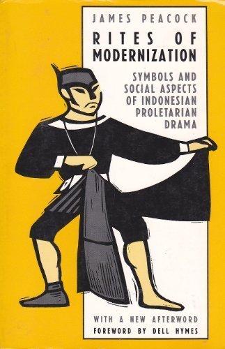 9780226651316: Rites of Modernization: Symbolic and Social Aspects of Indonesian Proletarian Drama (Symbolic Anthropology)