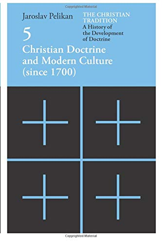 9780226653808: Christian Doctrine and Modern Culture (Since 1700): 5
