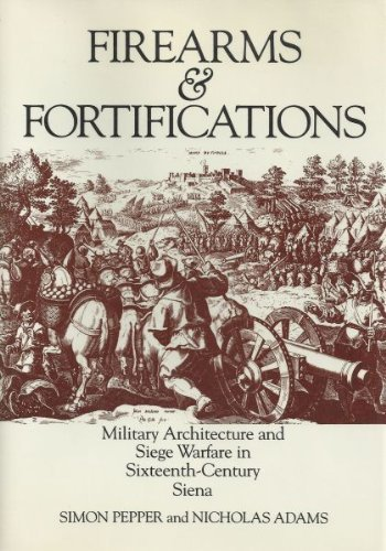 9780226655345: Firearms and Fortifications: Military Architecture and Siege Warfare in Sixteenth Century Siena