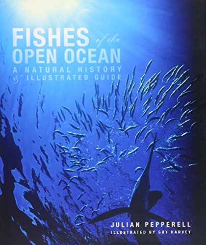 9780226655390: Fishes of the Open Ocean: A Natural History & Illustrated Guide