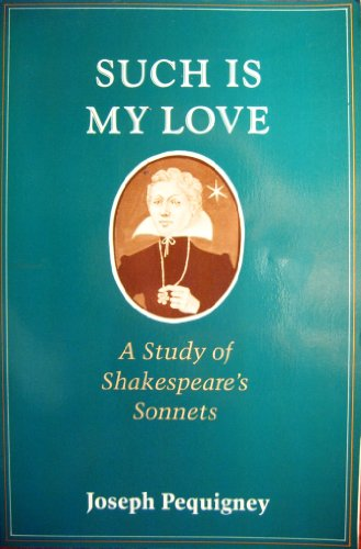 9780226655642: Such is My Love: Study of Shakespeare's Sonnets