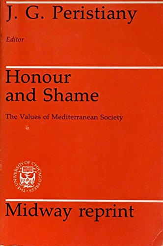 9780226657141: Honour and Shame: The Values of Mediterranean Society