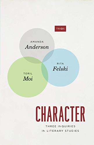 9780226658667: Character: Three Inquiries in Literary Studies (TRIOS)