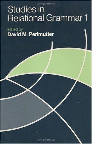 Studies in Relational Grammar 1.: Perlmutter, David M.
