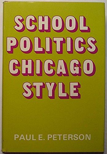 9780226662893: School Politics, Chicago Style