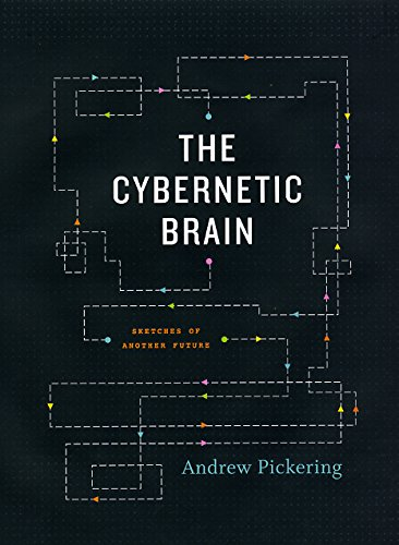9780226667898: The Cybernetic Brain: Sketches of Another Future