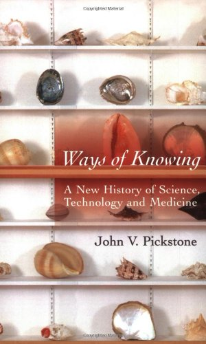 9780226667959: Ways of Knowing: A New History of Science, Technology, and Medicine