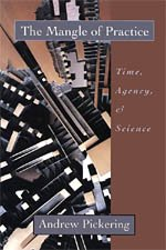 9780226668024: The Mangle of Practice: Time, Agency, and Science