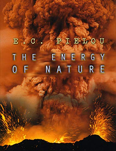 9780226668062: The Energy of Nature