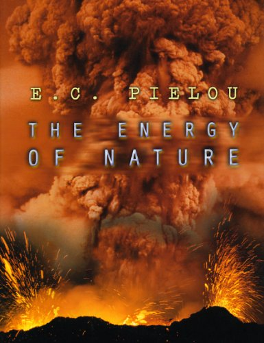 9780226668086: The Energy of Nature