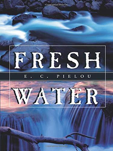 9780226668161: Fresh Water