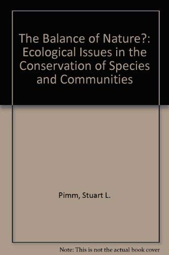 9780226668291: The Balance of Nature?: Ecological Issues in the Conservation of Species and Communities