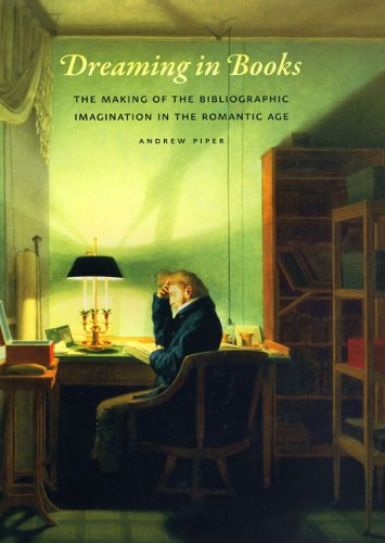 9780226669724: Dreaming in Books: The Making of the Bibliographic Imagination in the Romantic Age