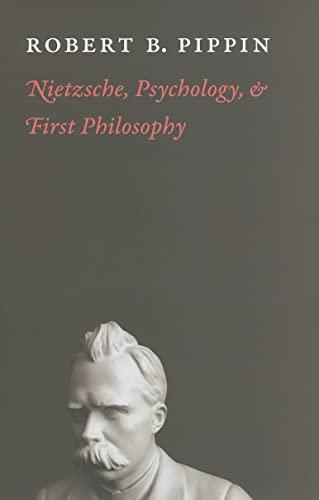 9780226669755: Nietzsche, Psychology, and First Philosophy