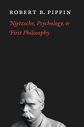 9780226669762: Nietzsche, Psychology, and First Philosophy
