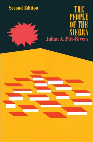 The People of the Sierra.: Julian Alfred Pitt-Rivers.