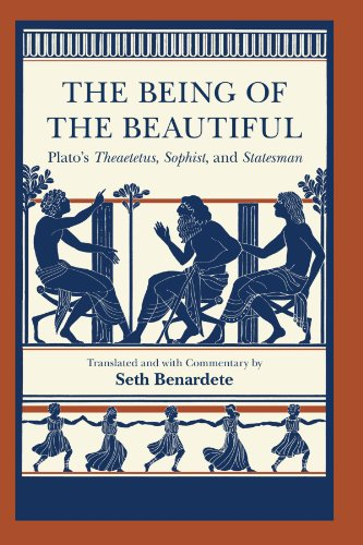 9780226670386: The Being of the Beautiful: Plato's Theaetetus, Sophist, and Statesman