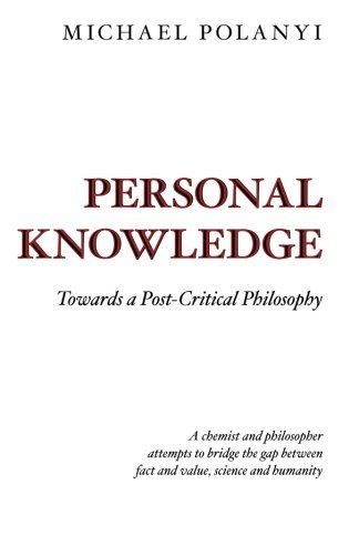 9780226672878: Personal Knowledge Towards a Post-Critical Philoso