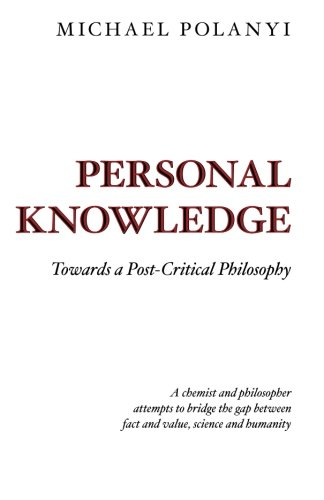 9780226672885: Personal Knowledge Towards a Post-Critical Philosophy