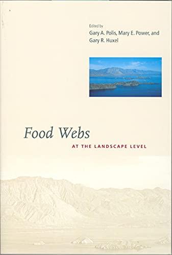 9780226673271: Food Webs at the Landscape Level
