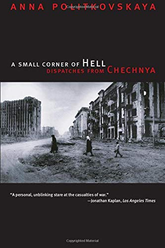 9780226674339: A Small Corner of Hell: Dispatches from Chechnya