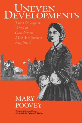 9780226675305: Uneven Developments: The Ideological Work of Gender in Mid-Victorian England (Women in Culture and Society Series)