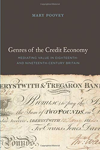 9780226675336: Genres of the Credit Economy: Mediating Value in Eighteenth- And Nineteenth-Century Britain