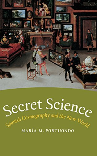 9780226675343: Secret Science: Spanish Cosmography and the New World