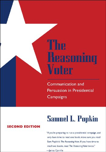 9780226675459: The Reasoning Voter: Communication and Persuasion in Presidential Campaigns