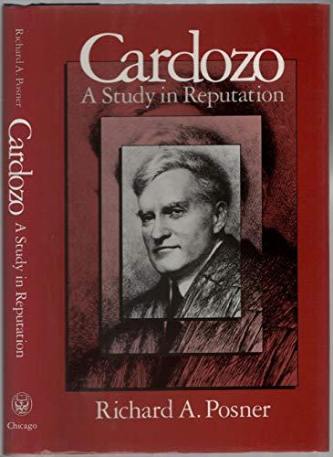 9780226675558: Cardozo: A Study in Reputation