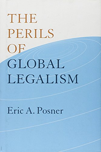 9780226675749: The Perils of Global Legalism