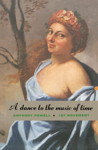 A Dance to the Music of Time: First Movement: Powell, Anthony