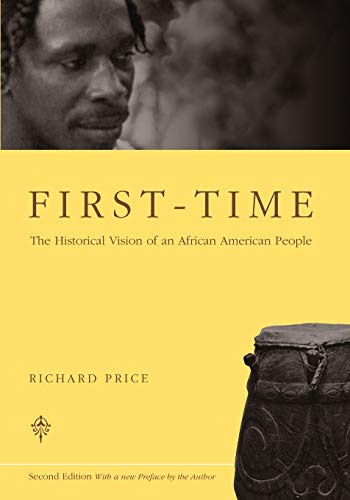 9780226680606: First-Time: The Historical Vision of an African American People