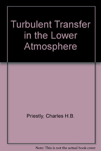 9780226682211: Turbulent Transfer in the Lower Atmosphere