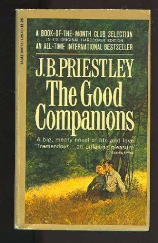 The Good Companions (Phoenix Fiction) (0226682234) by J. B. Priestley
