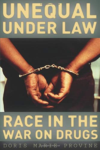 9780226684628: Unequal under Law: Race in the War on Drugs