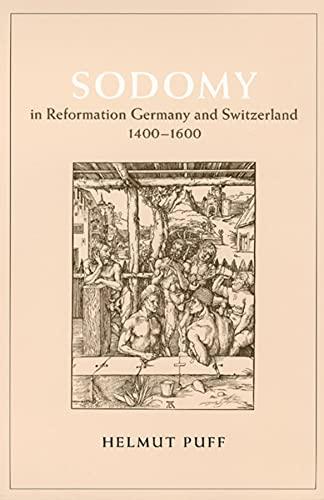 9780226685052: Sodomy in Reformation Germany & Switzerland, 1400- 1600