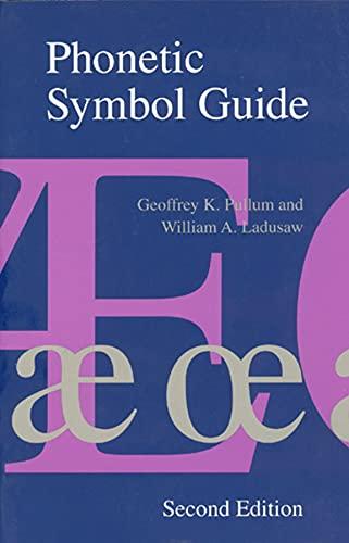 9780226685359: Phonetic Symbol Guide