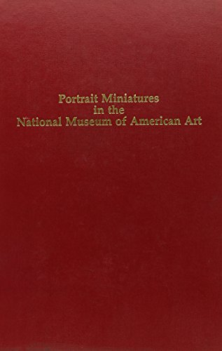 9780226688572: Portrait Miniatures in the National Museum of American Art (Chicago Visual Library)