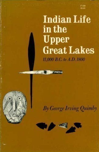 9780226700441: Indian Life in the Upper Great Lakes 11,000 B.C. to A.D. 1800