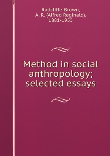 Method in Social Anthropology.: Radcliffe-Brown, A.R. edited