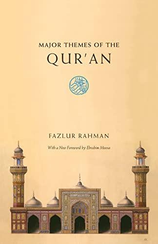 Major Themes of the Qur'an: F. Rahman; Fazlur