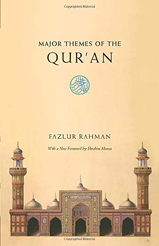 9780226702865: Major Themes of the Qur'an: Second Edition