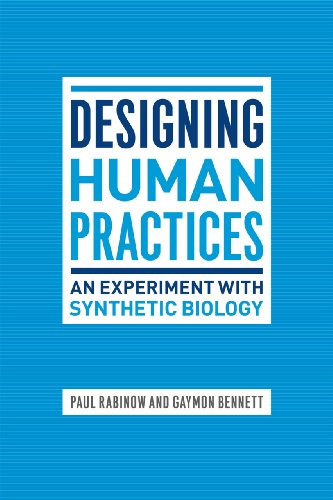 9780226703145: Designing Human Practices: An Experiment with Synthetic Biology