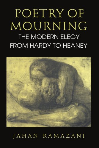 9780226703404: Poetry of Mourning: The Modern Elegy from Hardy to Heaney