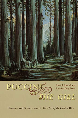9780226703893: Puccini and The Girl: History and Reception of The Girl of the Golden West