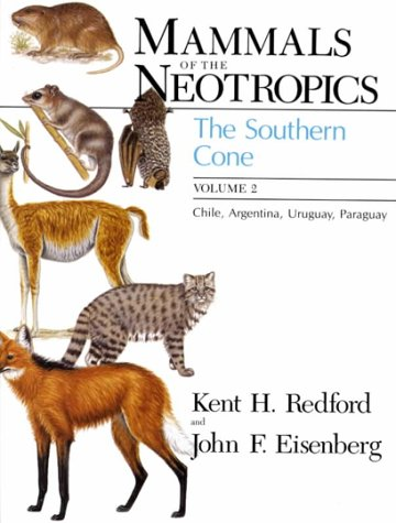 9780226706825: Mammals of the Neotropics, Volume 2: The Southern Cone: Chile, Argentina, Uruguay, Paraguay (Mammals of Neotropics)